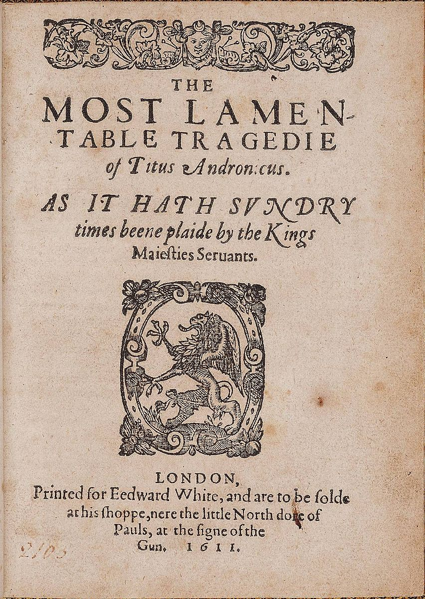 'La lamentable tragedia de Tito Andrónico' (1611), obra de William Shakespear.